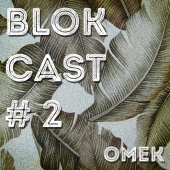 BLOKCAST #2