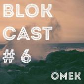 BLOKCAST #6