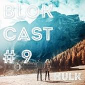 BLOKCAST #9