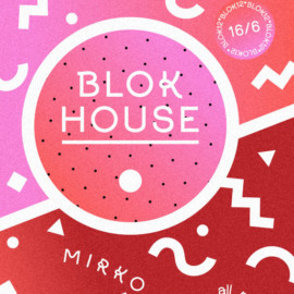 BLOK HOUSE