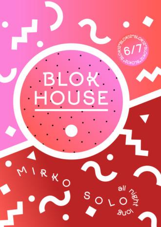 Blok House 6.7.2018 | Blok 12