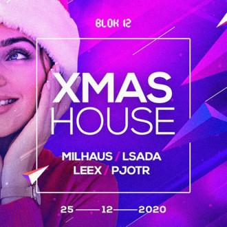 Xmas House | 25.12.2019 | program | Blok 12